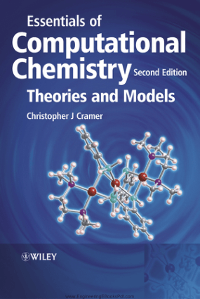 Essentials of Computational Chemistry Theories and Models Second Edition By Christopher J. Cramer
