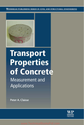 Transport Properties of Concrete Measurement and Applications By Peter A Claisse
