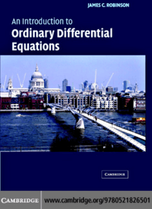 An Introduction to Ordinary Differential Equations by James C. Robinson