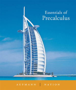 Essentials of Precalculus by Richard N.Aufmann and Richard D. Nation