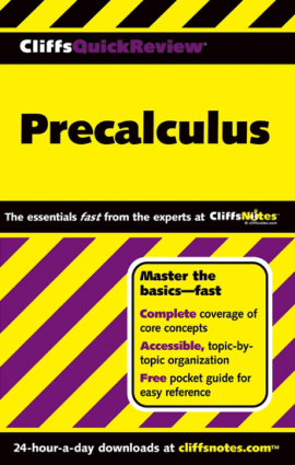 Precalculus By W. Michael Kelley