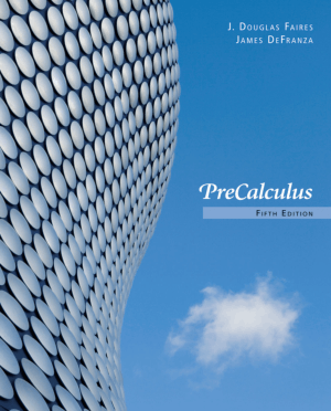 Precalculus Fifth Edition By J. Douglas Faires and James DeFranza