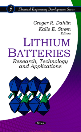 Lithium Batteries, Research, Technology and Applications By Greger R. Dahlin and Kalle E. Strom