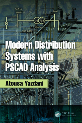 Modern Distribution Systems with PSCAD Analysis By Atousa Yazdani