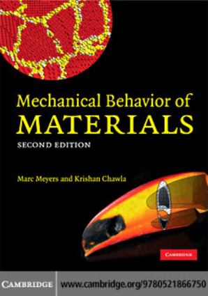 Mechanical Behavior of Materials 2nd Edition By Marc Andre Meyers and Krishan Kumar Chawla
