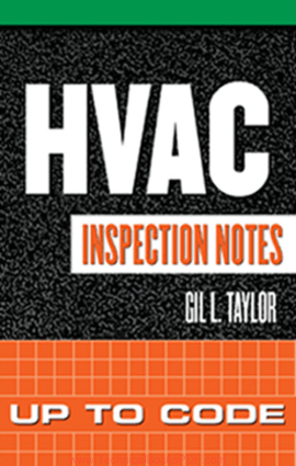 HVAC Inspection Notes, Inspecting Commercial, Industrial, And Residential Construction By G. L. Taylor