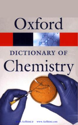 A Dictionary of Chemistry Sixth Edition Edited By John Daintith
