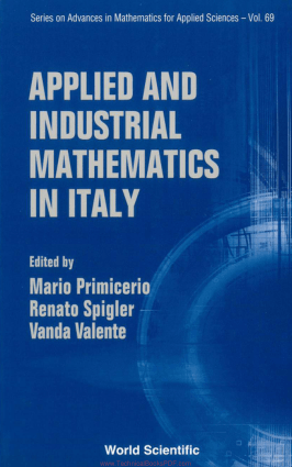 Applied and Industrial Mathematics in Italy by Mario Primicerio, Renato Spigler and Vanda Valente