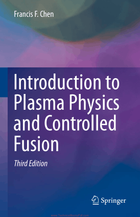 Introduction to Plasma Physics and Controlled Fusion Third Edition By Francis F. Chen
