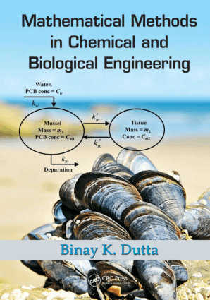 Mathematical Methods in Chemical and Biological Engineering By Binay K. Dutta