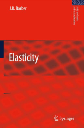 Elasticity By J. R. Barber
