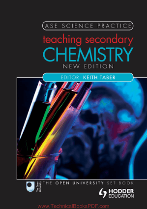 Teaching Secondary Chemistry Second Edition by Keith S. Taber