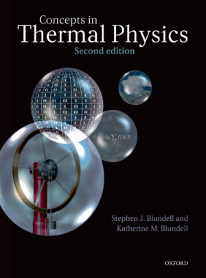 Concepts in Thermal Physics Second Edition by Stephen J. Blundell and Katherine M. Blundell