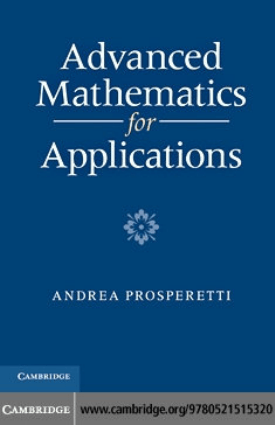 Advanced Mathematics for Applications By Andrea Prosperetti