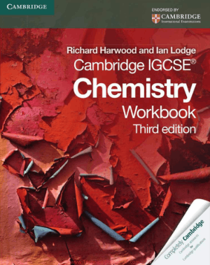 Chemistry Workbook Third Edition by Richard Harwood and Lan Lodge