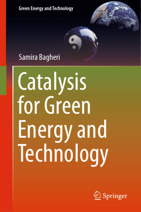 Catalysis for Green Energy and Technology By Samira Bagheri