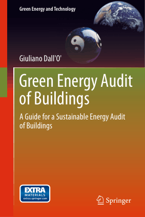 Green Energy Audit of Buildings A Guide for a Sustainable Energy Audit of Buildings By Giuliano Dall O