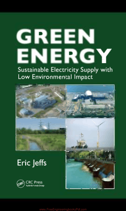 Green Energy Sustainable Electricity Supply with Low Environmental Impact By Eric Jeffs