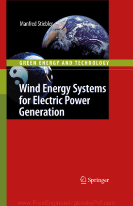 Wind Energy Systems for Electric Power Generation By Manfred Stiebler