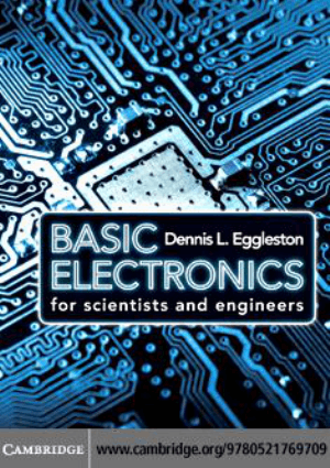 Basic Electronics for Scientists and Engineers By Mr. Dennis L. Eggleston