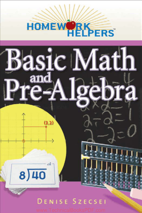 Basic Math and Pre-Algebra by Denise Szecsei