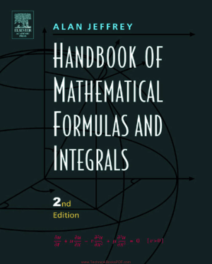 Hand Book of Mathematical Formulas and Integrals 2nd Edition by Alan Jeffrey