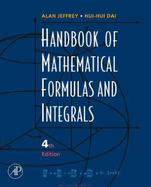 Handbook of Mathematical Formulas and Integrals 4th Edition by Hui Hui Dai and Alan Jeffrey