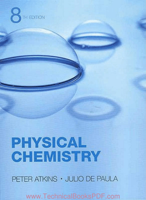 Physical Chemistry Eighth Edition by Julio De Paula and Peter Atkins