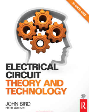Electrical Circuit Theory and Technology Fifth edition by John Bird