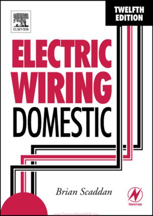 Electric Wiring Domestic Twelfth Edition by B. Scaddan