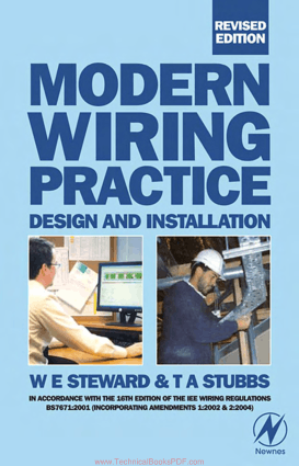 Modern Wiring Practice Design and Installation Revised Edition by W. E. Steward and T. A. Stubbs