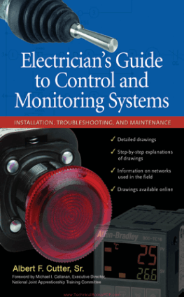 Electricians Guide to Control and Monitoring Systems Installation, Troubleshooting, and Maintenance By Albert F. Cutter