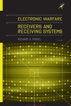 Electronic Warfare Receivers and Receiving Systems by Richard A. Poisel