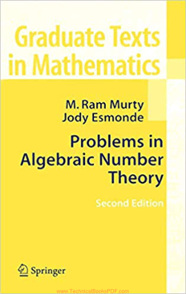 Problems in Algebraic Number Theory 2nd Edition by M. Ram Murty and Jody Esmonde