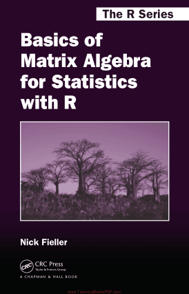 Basics of Matrix Algebra for Statistics with R by Nick Fieller