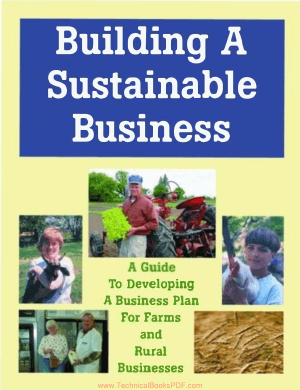 Building a Sustainable Business A Guide to Developing a Business Plan for Farms and Rural Businesses