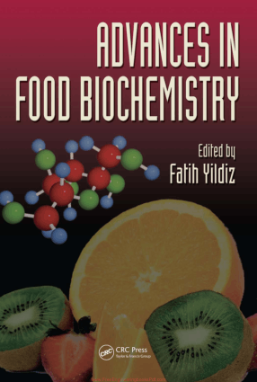 Advances in Food Biochemistry by Fatih Yildiz
