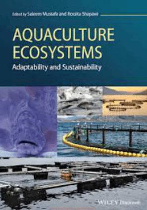Aquaculture Ecosystems Adaptability and Sustainability by Saleem Mustafa and Rossita Shapawi