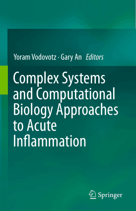 Complex Systems and Computational Biology Approaches to Acute Inflammation By Yoram Vodovotz and Gary An