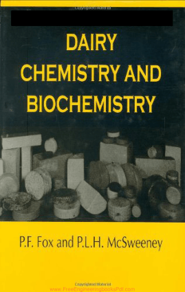 Dairy Chemistry and Biochemistry By P. F. Fox and P. L. H. McSweeney