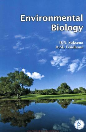 Environmental Biology By D.N. Saksena and D. M. Gaidhane