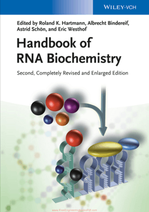 Handbook Of Rna Biochemistry Second, Completely Revised And Enlarged Edition Edited By Roland K. Hartmann, Albrecht Bindereif, Astrid Schon, And Eric Westhof