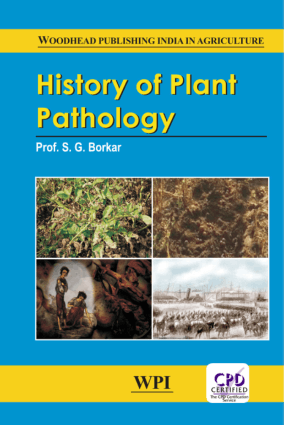 History of Plant Pathology By S. G. Borkar