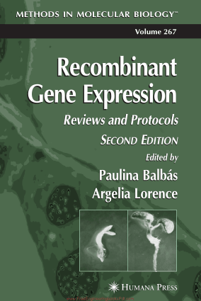 Recombinant Gene Expression Reviews and Protocols Second Edition Edited By Paulina Balbas and Argelia Lorence