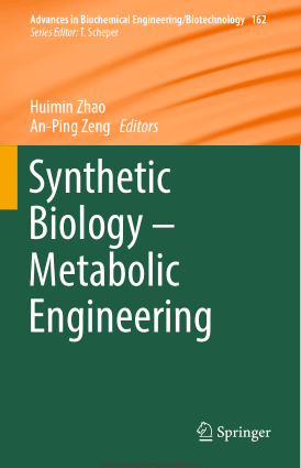 Synthetic Biology Metabolic Engineering by Huimin Zhao and An Ping Zeng