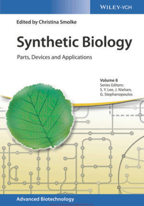 Synthetic Biology Parts, Devices and Applications Edited by Christina Smolke
