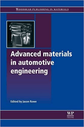 Advanced Materials in Automotive Engineering by Jason Rowe