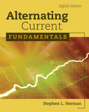 Alternating Current Fundamentals 8th Edition by Stephen L. Herman