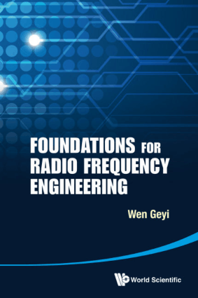 Foundations for Radio Frequency Engineering By Mr.Wen Geyi