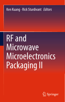 RF and Microwave Microelectronics Packaging 2 by Ken Kuang and Rick Sturdivant